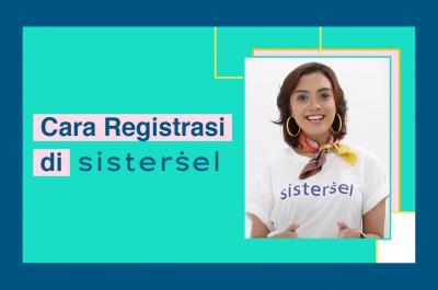 Cara Registrasi di Sistersel