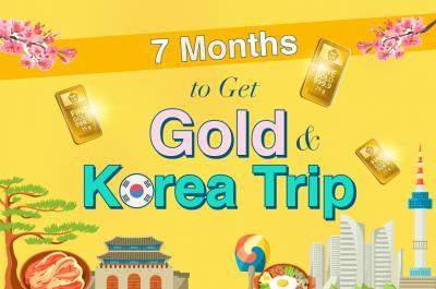 7 Months Get Gold & Korea Trip