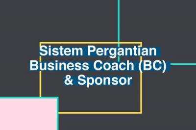 Sistem Pergantian Business Coach (BC) & Sponsor
